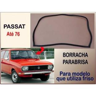 Borracha Parabrisa Passat até 76 Modelo Utiliza Friso