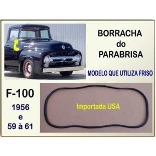 Borracha Parabrisa F-100 56 à 61 Mod. Utiliza Friso Importado