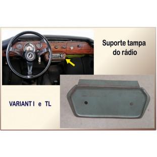 Suporte Tampa Rádio Variant I e TL